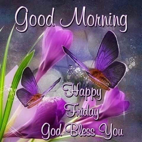 Happy Friday God Bless You Good Morning Images Quotes