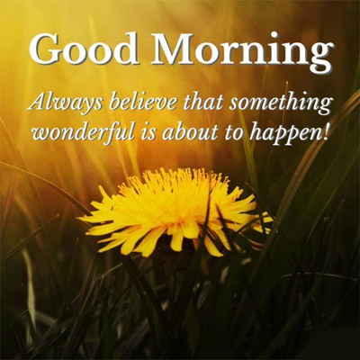 Positive Morning Quotes - Good Morning Images, Quotes