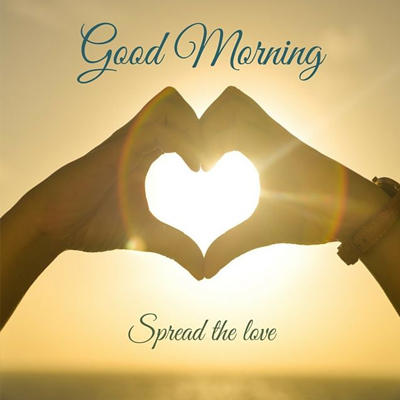 Spread The Love A Beautiful Good Morning Wishes