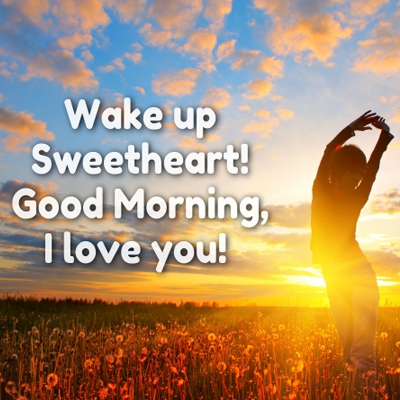 Wake Up Sweetheart Morning Wishes For Lover Girlfriend And Boyfriend