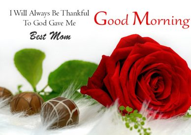 Good Morning Best Mom Images - Good Morning Images, Quotes, Wishes, Messages, greetings & eCard