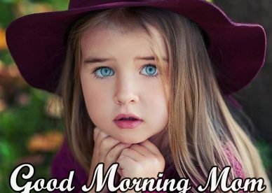 Best Mom Good Morning Pictures - Good Morning Images, Quotes, Wishes, Messages, greetings & eCard