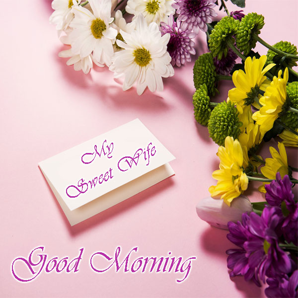 Good Morning My Sweet Wife Rose Photos - Good Morning Images, Quotes, Wishes, Messages, greetings & eCards