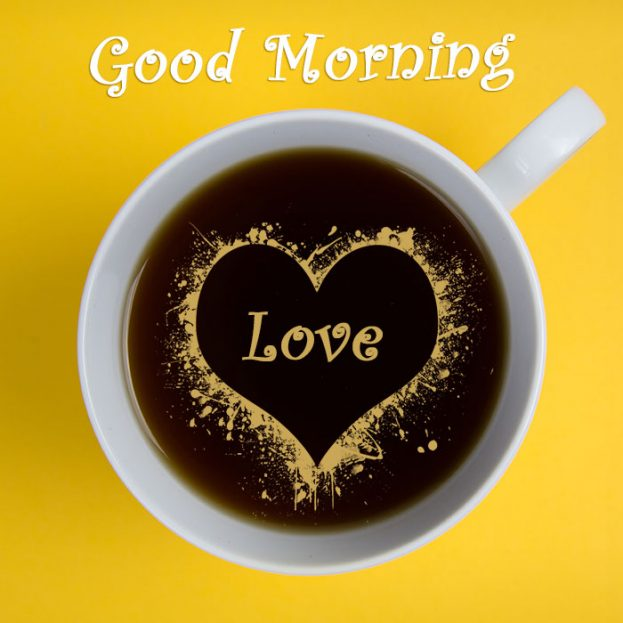 Good Morning Heart Coffee Images - Good Morning Images, Quotes, Wishes, Messages, greetings & eCard Images