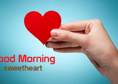 Good Morning My Sweetheart Wallpaper HD - Good Morning Images, Quotes, Wishes, Messages, greetings & eCard Images