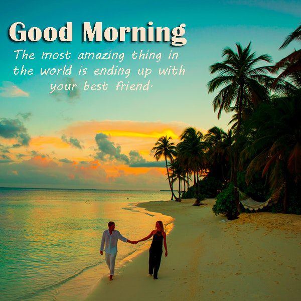Good Morning Romantic Images And Quotes - Good Morning Images, Quotes, Wishes, Messages, greetings & eCard Images - Good Morning Images, Quotes, Wishes, Messages, greetings & eCard Images