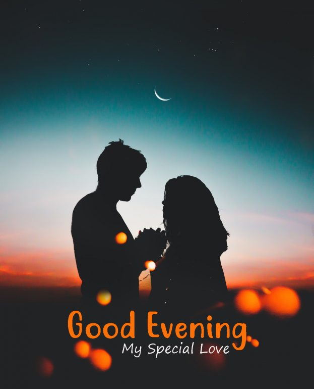 Good evening My Special Love - Good Morning Images, Quotes, Wishes, Messages, greetings & eCard Images