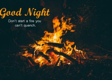 Good Night Fire Images - Good Morning Images, Quotes, Wishes, Messages, greetings & eCard Images