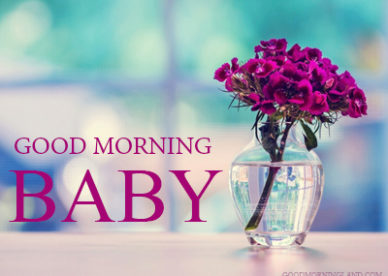 Good Morning Baby Flowers For Girlfriend & Boyfreind