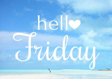 Hello Friday Beautiful Friday Images Good Morning Images, Quotes, Wishes, Messages, greetings & eCards