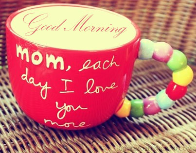 Good Morning Mom Meme - Good Morning Images, Quotes, Wishes, Messages, greetings & eCards