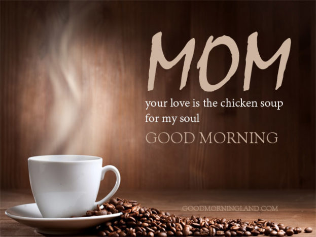 Good Morning Momma - Good Morning Images, Quotes, Wishes, Messages, greetings & eCards