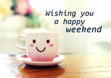 Wishing You A Happy Weekend Happy Friday Pictures - Good Morning Images, Quotes, Wishes, Messages, greetings & eCards