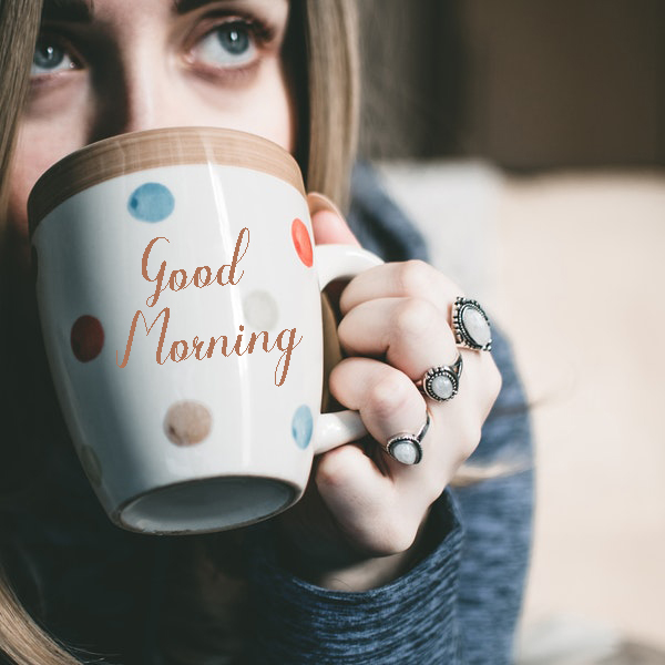 Good Morning Coffee Girl - Good Morning Images, Quotes, Wishes, Messages, greetings & eCards