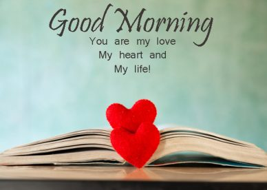 Good Morning Romantic Heart - Good Morning Images, Quotes, Wishes, Messages, greetings & eCard Images - Good Morning Images, Quotes, Wishes, Messages, greetings & eCard Images