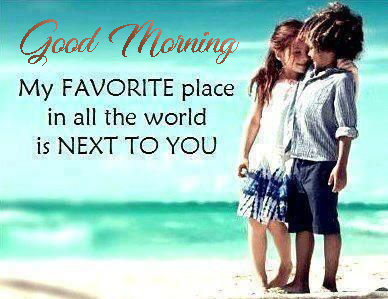 Good Morning Wishes For Lover - Good Morning Images, Quotes, Wishes, Messages, greetings & eCard