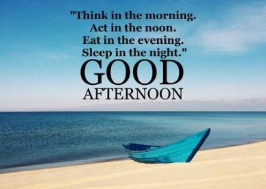 Good Afternoon ImagesWith Quotes - Good Morning Images, Quotes, Wishes, Messages, greetings & eCard Images