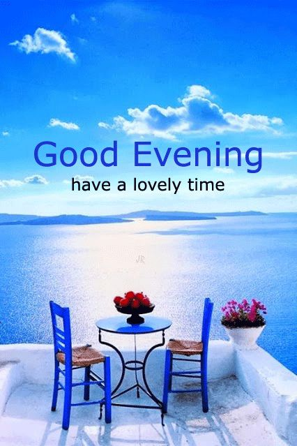 Images Of Good Evening - Good Morning Images, Quotes, Wishes, Messages, greetings & eCard Images