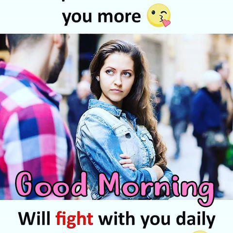 Good Morning Love Fight Photos - Good Morning Images, Quotes, Wishes, Messages, greetings & eCard Images
