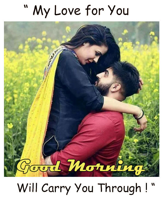 Good Morning My Love For You Images Good Morning Images Quotes Wishes Messages Greetings Ecards