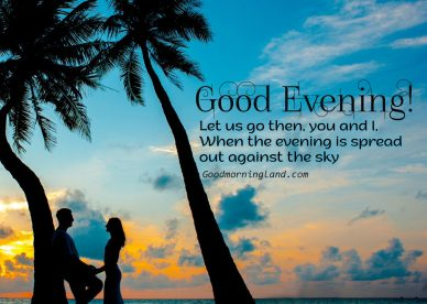 Beautiful Day, Beautiful Good Evening Images - Good Morning Images, Quotes, Wishes, Messages, greetings & eCard Images
