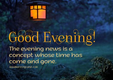 Beautiful Good Evening Images for the beautiful person - Good Morning Images, Quotes, Wishes, Messages, greetings & eCard Images