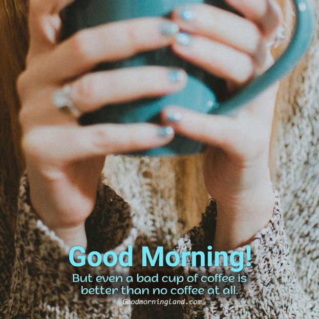 Best Good Morning Coffee Images for Snapchat - Good Morning Images, Quotes, Wishes, Messages, greetings & eCard Images
