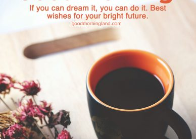 Download image of Good morning wishes and images - Good Morning Images, Quotes, Wishes, Messages, greetings & eCard Images