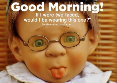 Huge stock of Good Morning Funny Images for you - Good Morning Images, Quotes, Wishes, Messages, greetings & eCard Images