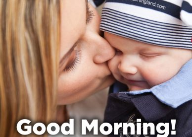 Praise your lovely mom with Good morning mom images - Good Morning Images, Quotes, Wishes, Messages, greetings & eCard Images.