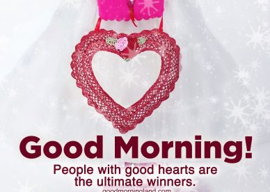 Spread love in the morning with Good Morning Hearts Images - Good Morning Images, Quotes, Wishes, Messages, greetings & eCard Images