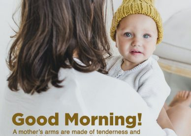 Sweet Good Morning messages for your sweet mother - Good Morning Images, Quotes, Wishes, Messages, greetings & eCard Images.
