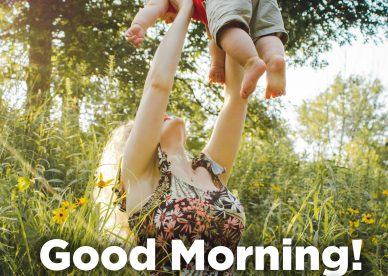 Tell your mother how much you love her - Good Morning Images, Quotes, Wishes, Messages, greetings & eCard Images.