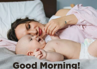 The most important women in a man's life, his mother - Good Morning Images, Quotes, Wishes, Messages, greetings & eCard Images.