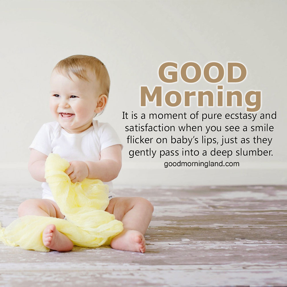 Awesome And Good Morning Baby Images Good Morning Images Quotes Wishes Messages Greetings Ecards