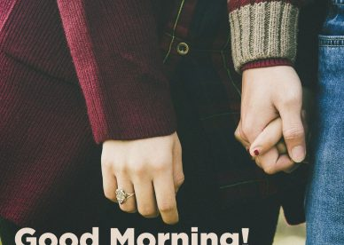 Good Morning romantic images 2021 - Good Morning Images, Quotes, Wishes, Messages, greetings & eCard Images.