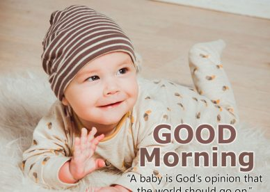 Top Good morning Baby images 2021 - Good Morning Images, Quotes, Wishes, Messages, greetings & eCard Images.