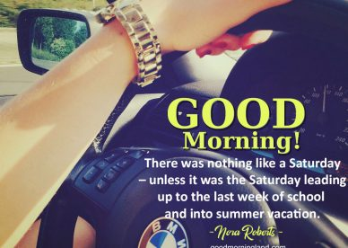 Best Good morning Saturday images 2021 - Good Morning Images, Quotes, Wishes, Messages, greetings & eCard Images.