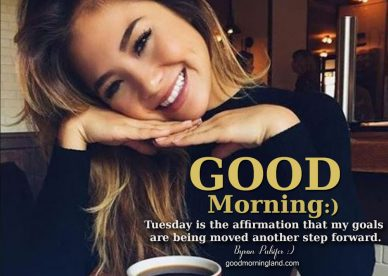Collection of best Good morning Tuesday images 2021 - Good Morning Images, Quotes, Wishes, Messages, greetings & eCard Images.